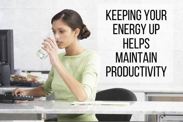 One strategy to manage your time is to keep your energy levels high.