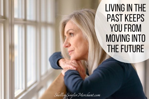 this woman longing for the past is sabotaging her success in the present and in the future.